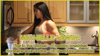 MICHELLE LEWIN - Tips In The Kitchen - A Healthy Breakfast Part 1