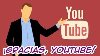 Episodio1: ¡Gracias, Youtube!