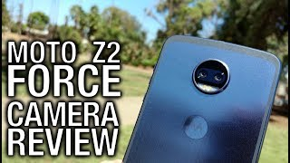 Motorola Moto Z2 Force Real Camera Review: Dual Cameras, Double Your Fun?