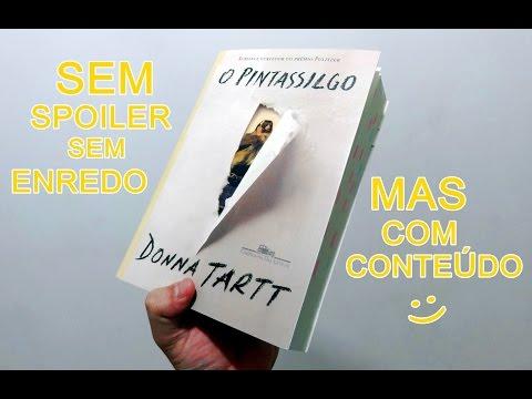 The Goldfinch/ O Pintassilgo (Donna Tartt)