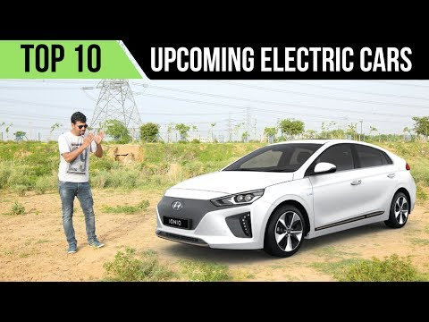 Top 10 Upcoming Electric Cars In India In 2018 | 2019