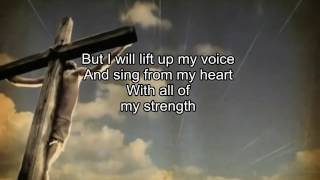 BUT i 'll lift up my Voice...!- Don Moen Praise and Worship Songs
