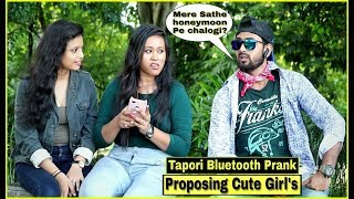 Tapori Bluetooth Prank - Proposing Cute Girl's| Epic Reactions| Pranks In India| By TCI
