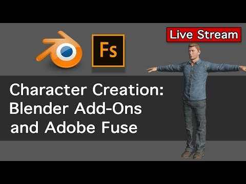 Character Creation: Blender Add-ons and Adobe Fuse