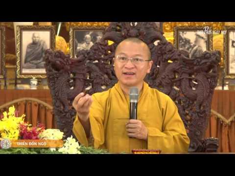 Vấn đáp: Thiền đốn ngộ, ẩn tu, chuyên tu, tu tập tám thức, giáo dục Phật giáo, đơn độc và cô độc, hạnh nguyện Bồ Tát Quan Thế Âm