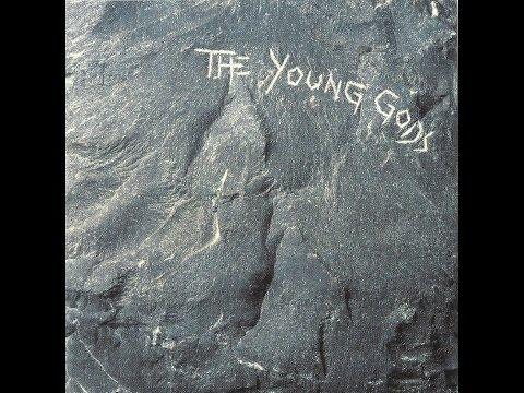 The Young Gods Full Album 1987