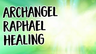 Archangel Raphael Meditation For Healing