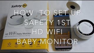 How To Set Up the Safety 1st HD WiFi Baby Monitor