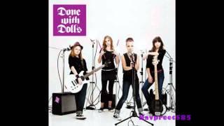 Done With Dolls - I Don't Like with lyrics