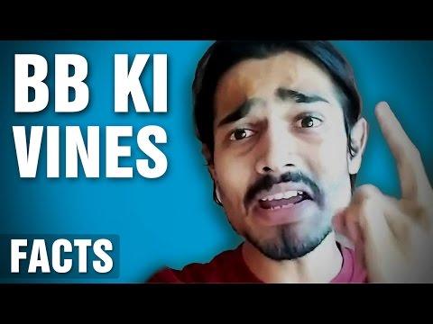 10 Surprising Facts About BB Ki Vines