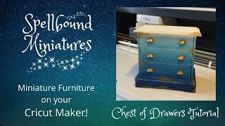 Cricut Maker Dollhouse Miniature Furniture - Chest Of Drawers Tutorial