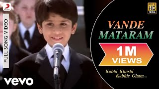 Kabhi Khushi Kabhie Gham - Vande Mataram (Full Song Video)