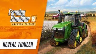 Farming Simulator 19 Premium Edition Trailer