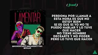 Antes de Lamentar (Letra) - iZaak feat. iZaak (Video)