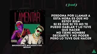 Antes de Lamentar (Letra) - Almighty feat. iZaak (Video)