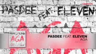 PasDee feat. Eleven - Aga (Radio Edit)
