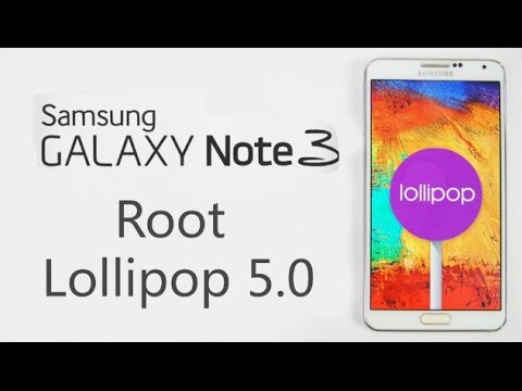 How To Root Samsung Galaxy Note 3 Running Lollipop 5.0 (SM-N900) Mp3