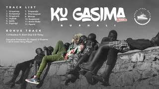 Bushali - Kugasima [Official Audio]