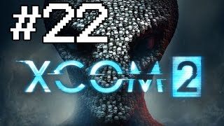 PessimisticNic Plays - XCOM2 - Episode 22 [The Longest Episode In The Universe]