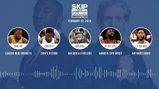 UNDISPUTED Audio Podcast (02.22.19) with Skip Bayless, Shannon Sharpe & Jenny Taft | UNDISPUTED