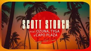 Scott Storch - Fuego Del Calor  Feat. Ozuna, Tyga & Capo Plaza