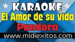 El Amor De Su Vida | Pandora | Karaoke [HD] Y Midi (2019)