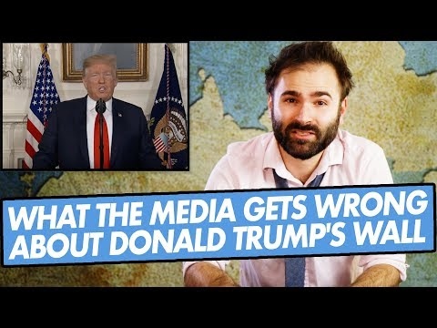 What The Media Gets Wrong About Donald Trump's Wall - SOME MORE NEWS