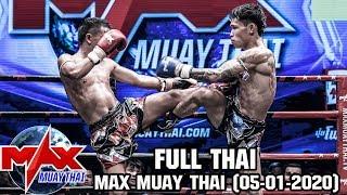 MAX MUAY THAI (05-01-2020) FullHD 1080p [ไม่เซนเซอร์ [ Thai Ver ]