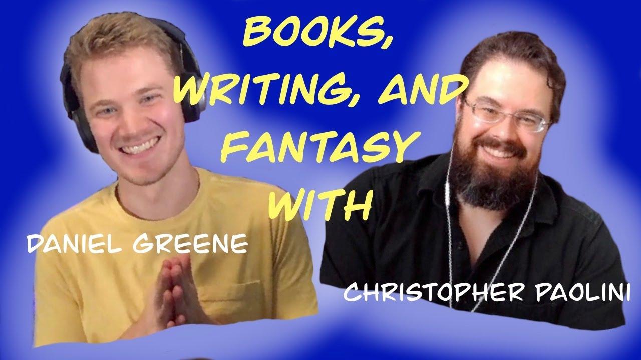 Christopher Paolini Interviews Daniel Greene