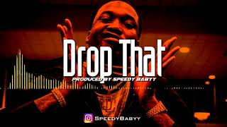 2 Chainz ft. Meek Mill, Trina Type Beat - Drop That (Prod By @SpeedyBabyy)