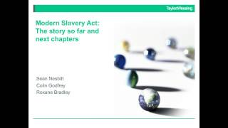 Modern Slavery Act: the story so far and the next chapters