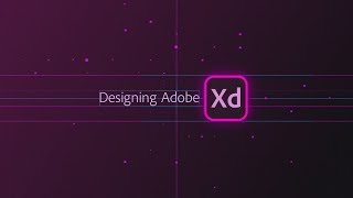 Designing Adobe XD - Episode 14 - Getting Started in XD