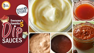 Everyone's Favorite 5 Dip Sauces Recipes By Food Fusion