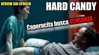 HARD CANDY   La Otra Versión De Caperucita Roja   Hoy Recomendamos #336