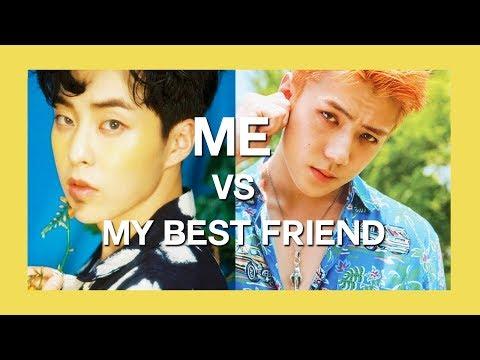 Me vs. My Best Friend | KPOP
