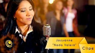 Jozyanne - Nada Valerá - Clipe oficial - Central Gospel Music