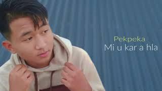 Pekpeka - Mi u kar a hla (Lyrics Video) - YouTube