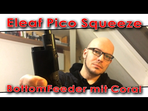 YouTube Video zu Eleaf Pico Squeeze Squonker Kit mit Coral Verdampfer 50 Watt 6.5 ml