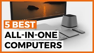 Best All-in-one Desktop Computers in 2021 - What is the Best All-in-one Computer for a Home Office?