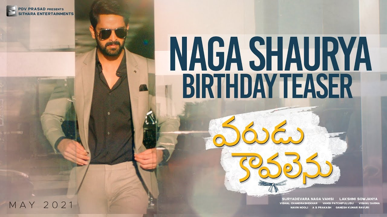 Happy Birthday Naga Shaurya - Varudu Kaavalenu Team