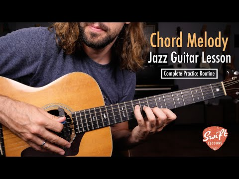 Chord-Melody Jazz Guitar Lesson   Full Practice Routine in C