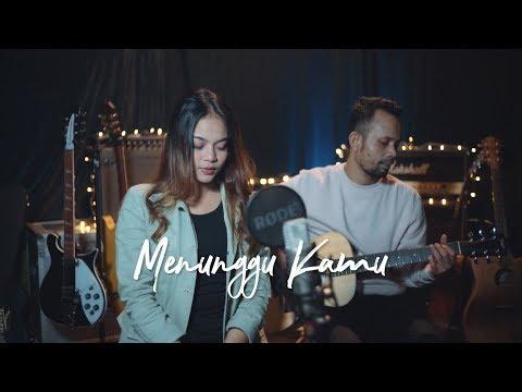 MENUNGGU KAMU - ANJI | OST. JELITA SEJUBA ( Ipank Yuniar Ft. Ingtise Hyndia Akustik Cover )