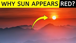 Why SUN Appears RED During Sunrise And Sunset? | Sun |Science | Knowledge | Education | Sale | WHY?