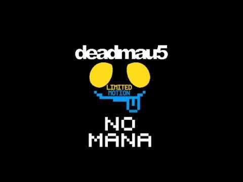 No Mana x deadmau5 - Limited Motion
