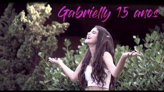 Gaby 15 anos I Clipe