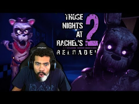 those nights at rachels 2: reloaded