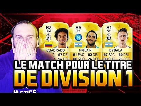 FUT 16 - LE MATCH POUR REMPORTER LA DIVISION 1 ONLINE !!!