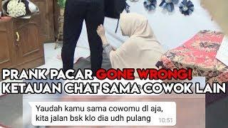 PRANK PACAR (REVENGE) - KETAUAN CHAT SAMA COWOK LAIN, GONE WRONG!!!