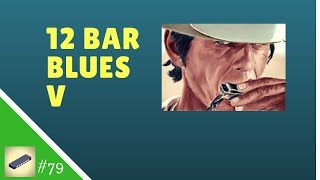 "Video thumbnail of ""Lesson 79 HARMONICA C - 12 bar blues V - Easy Tabs"""