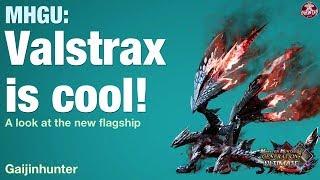 MHGU: Valstrax Is Cool